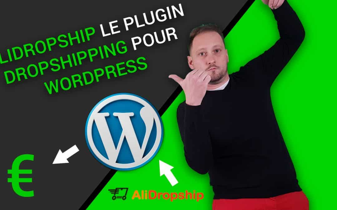 AliDropship le Plugin Dropshipping Pour WordPress