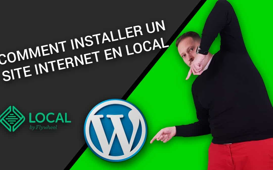 Comment Installer WORDPRESS en LOCAL