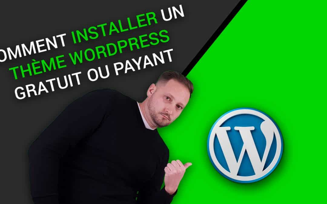 Comment INSTALLER un THEME WORDPRESS