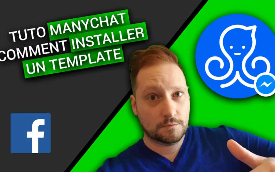 MANYCHAT : Comment Installer un TEMPLATE